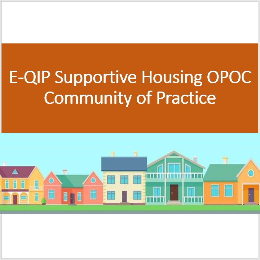 E-QIP Supportive Housing OPOC CoP